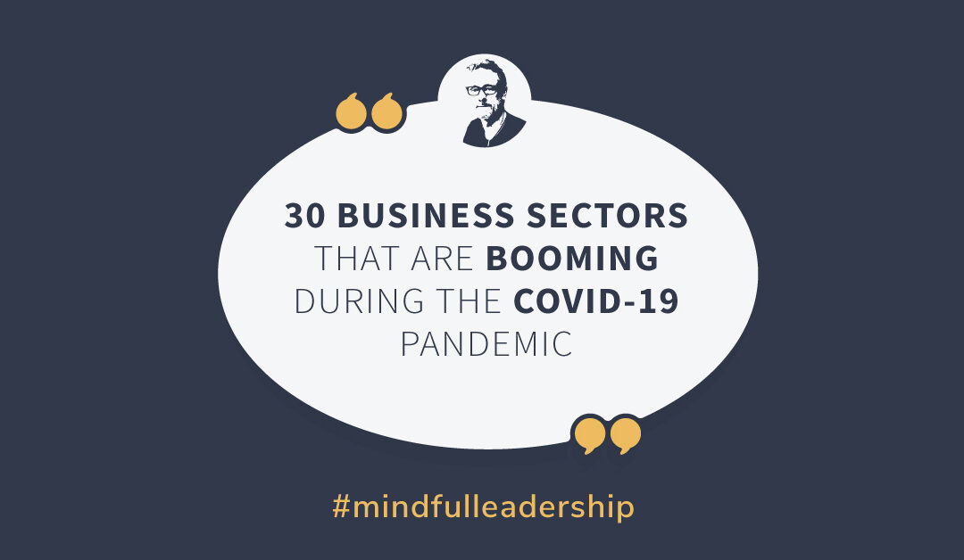 30 Business Sectors That Are Booming During the COVID-19 Pandemic
